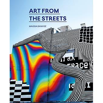 Art From The Streets by Magda Danysz