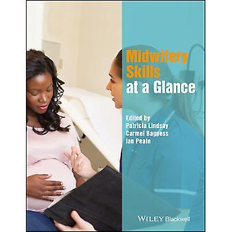 Midwifery Skills at a Glance by Patricia Lindsay