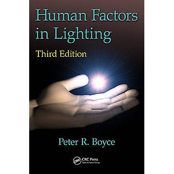 Human Factors in Lighting door Boyce & Peter Robert Canterbury & Kent & UK