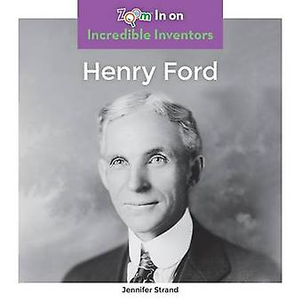 Henry Ford by Jennifer Strand - 9781680792300 Book