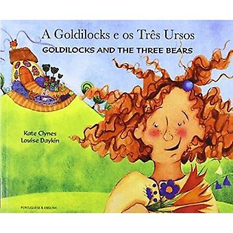 Goldilocks and the Three Bears in Portuguese and English by Kate Clyn