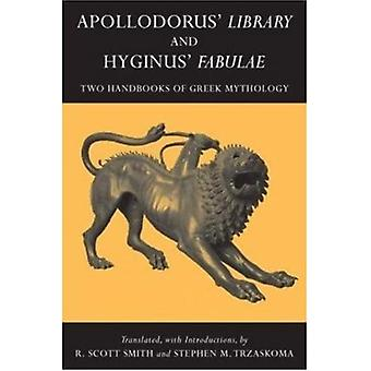 Apollodorus' 'Library' and Hyginus' 'Myths'