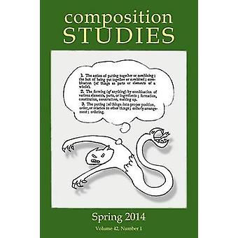Composition Studies 42.1 Spring 2014 by Micciche & Laura