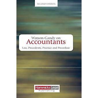 WatsonGandy on Accountants Law Practice and Precedents by WatsonGandy & Mark