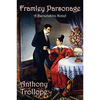 Framley Parsonage by Trollope & Anthony