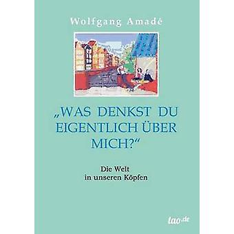 Was denkst du eigentlich ber mich by Amad & Wolfgang