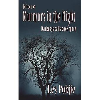 More Murmurs In The Night by Pobjie & Les