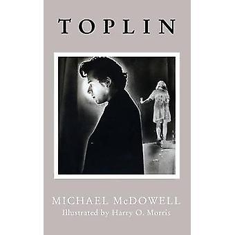 Toplin Valancourt 20th Century Classics by McDowell & Michael