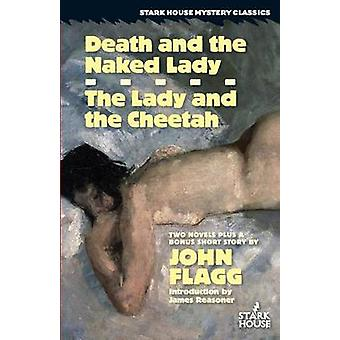Death and the Naked Lady  The Lady and the Cheetah by Flagg & John