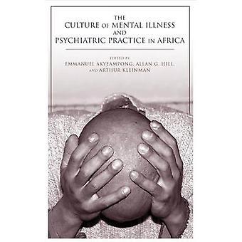 Kulturen av psykiske lidelser og psykiatrisk praksis i Afrika av E