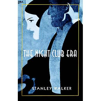 The Night Club Era de Stanley Walker - 9780801862915 Livre