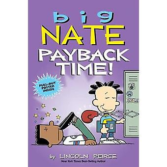 Big Nate - Payback Time! by Lincoln Peirce - 9781449497743 Book