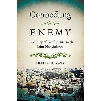 Ansluta med fienden - ett århundrade av palestinsk-israeliska gemensamma icke