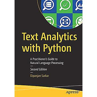 Text Analytics with Python - A Practitioner's Guide to Natural Languag