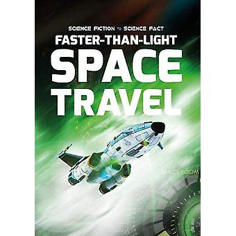 Faster-Than-Light Space Travel by John Wood - 9781789980271 Book