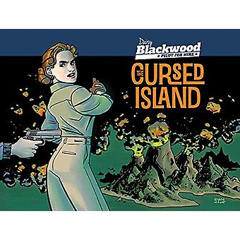 Daisy Blackwood - Pilot For Hire - Cursed Island by Ryan Howe - 978190