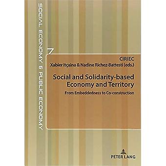 Social and Solidarity-based Economy and Territory - From Embeddedness