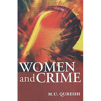 Women and Crime by M. U. Quershi - 9788190309813 Book