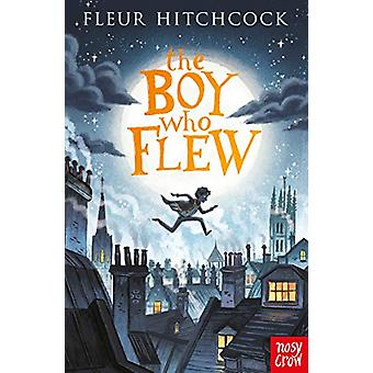 The Boy Who Flew by Fleur Hitchcock - 9781788004381 Book