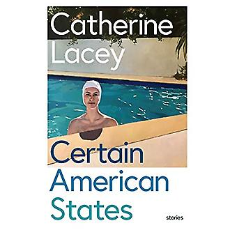 Certain American States by Catherine Lacey - 9781783782215 Book