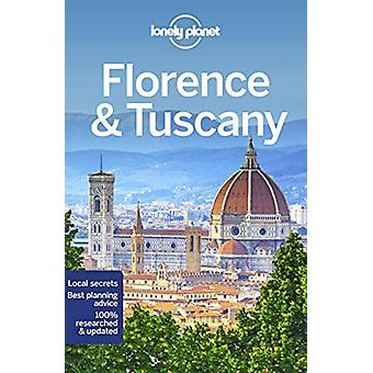 Lonely Planet Florence & Tuscany by Lonely Planet - 9781787014152