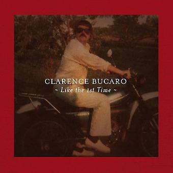 Clarence Bucaro - Like the 1st Time [CD] USA import
