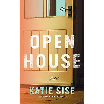 Open House by Sise & Katie