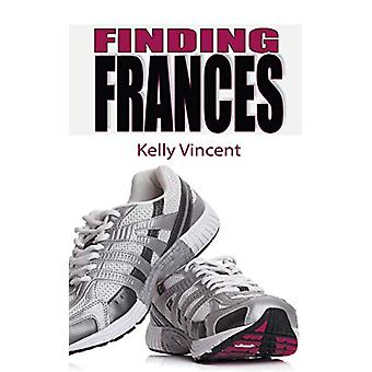 Finding Frances by Kelly Vincent - 9781509229031 Book