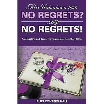 No Regrets? No Regrets! - A Compelling and Deeply Moving Memoir from t