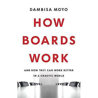 Hoe boards werken en hoe ze beter kunnen werken in een chaotische wereld