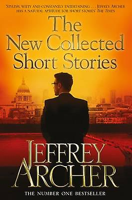 New Collected Short Stories by Jeffrey Archer