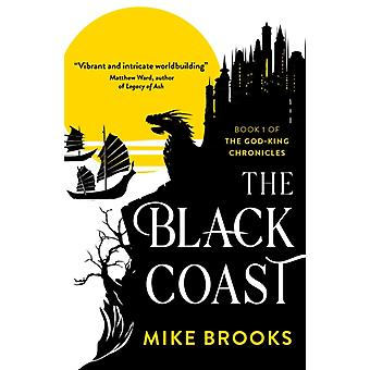 The Black Coast  Book One of the GodKing Chronicles by Mike Brooks