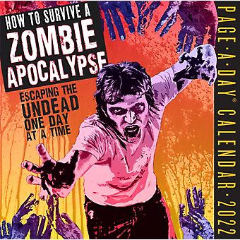 How to Survive a Zombie Apocalypse PageADay Calendar 2022 by Scott Kenemore