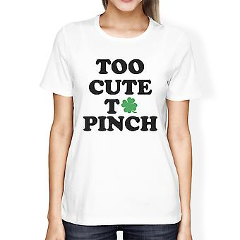 Too Cute To Pinch Womens White T-shirt Cute Graphic St Patricks Day