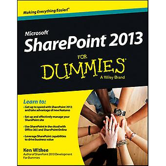 SharePoint 2013 For Dummies by O Ray Whittington