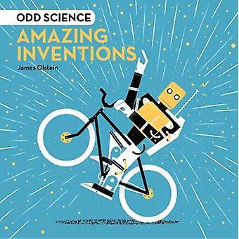 Udda vetenskap - fantastiska uppfinningar av udda vetenskap - fantastiska uppfinningar