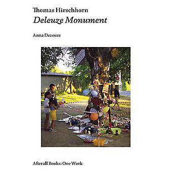 Thomas Hirschhorn - Deleuze Monument by Anna Dezeuze - 9781846381430 B