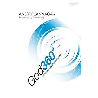Dieu 360 degrés - 120 dévotions expérientielles par Andy Flannagan - 97818