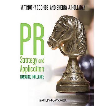 Stratégie de communication et Application - gérant Influence par Timothy W. Coombs