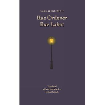Rue Ordener - Rue Labat par Sarah Kofman - Ann Smock - 9780803277809 B