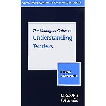 The Managers Guide to Understanding Tenders
