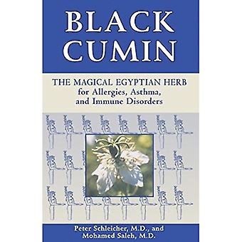 Black Cumin: The Magical Egyptian Herb for Allergies, Asthma, Skin Conditions and Immune Disorders