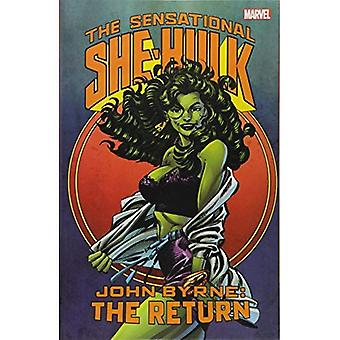 Sensational She-Hulk by John Byrne: The Return (The Sensational She-Hulk)