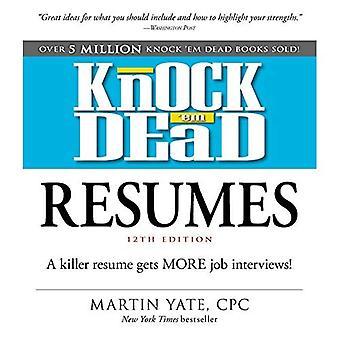 Knock 'em Dead återupptar: en mördare återuppta får fler jobbintervjuer!