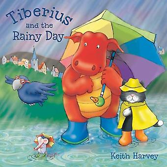 Tiberius en de regenachtige dag (Tiberius Tales)