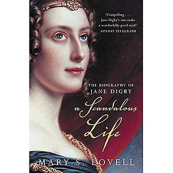 Een schandalige leven: Een biografie van Jane Digby