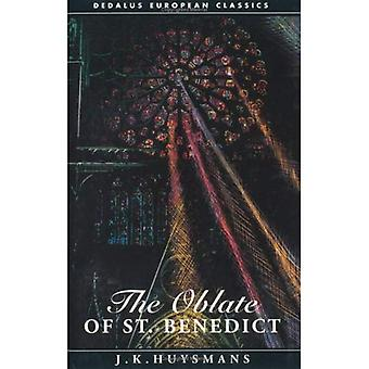 The Oblate of Saint Benedict (Dedalus European classics)