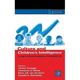 Culture and Childrens Intelligence CrossCultural Analysis of the WiscIII by Weiss & Larry