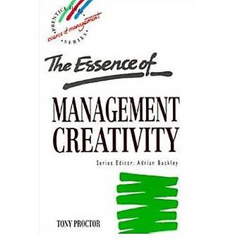 Essence Management Creativity by Proctor & Tony