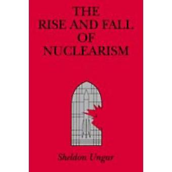 Aufstieg und Fall der Nuklearisierung Angst und Glauben als Determinanten der Arme durch Rennen Ungar & Sheldon
